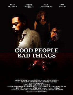 Good People, Bad Things (2008)