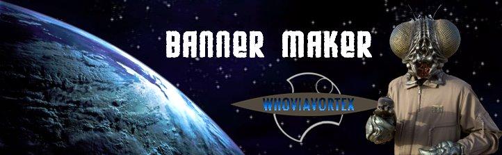 whoviavortextra-bannermaker