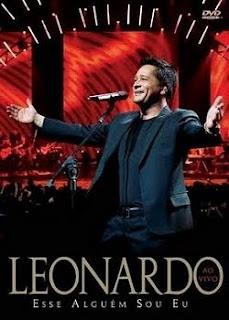 Assistir: Leonardo – Esse Alguém Sou Eu – Ao Vivo