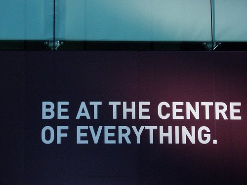 [be+the+centre+of+everything]