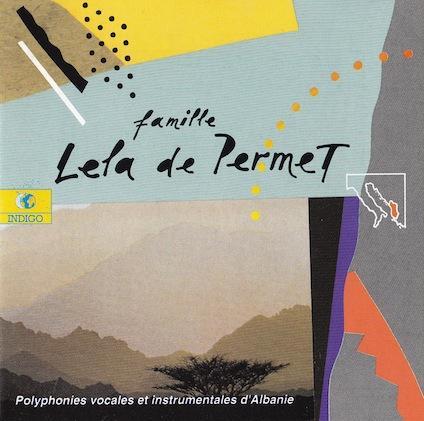 Famille Lela De Permet - Polyphonies Vocales Et Instrumentales D'Albanie