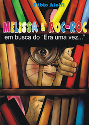 Melissa e Roc-roc em busca do Era uma Vez...