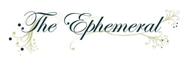 the ephemeral