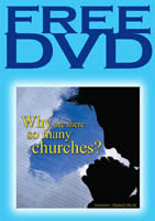 Brinde Grátis DVD 'Why are there so many churches?'