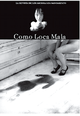 COMO LOCA MALA - La revista de los artistas en movimiento