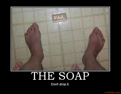 Severs..... The-soap-don-t-drop-the-soap-demotivational-poster-1207342988