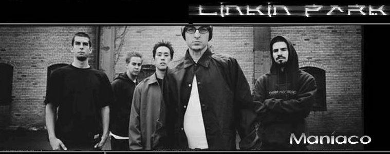 Linkin Park Maníaco