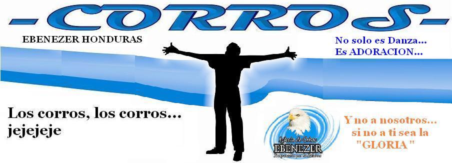 Los Corros Varones de la Iglesia de Cristo Ebenezer Honduras