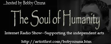 The Soul of Humanity Internet Radio Show, with author Bobby Ozuna