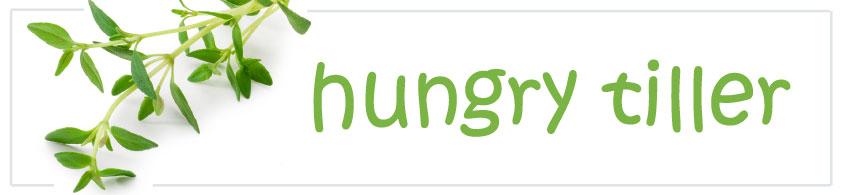 Hungry Tiller