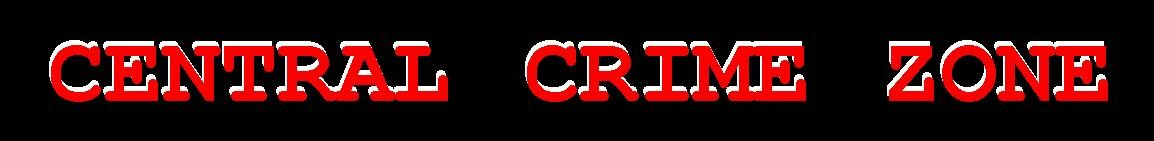Central Crime Zone