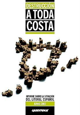 Informe de Greenpeace 2007: Destrucción a toda costa