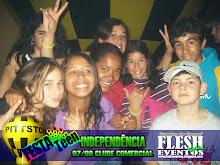 FESTA TEEN DA INDEPENDÊNCIA 2009 PITT STOP