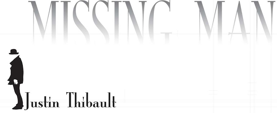 Justin Thibault is the Missing Man