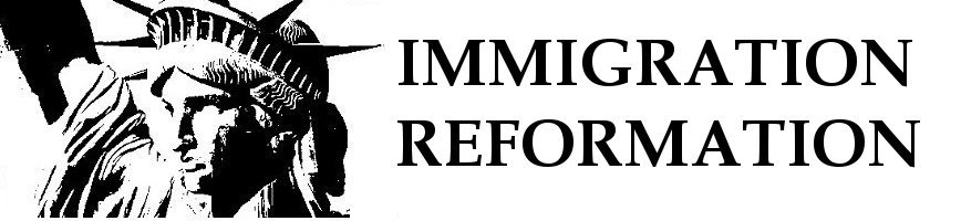 Immigration Reformation