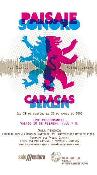 PAISAJE SONORO Caracas-Berlin 2009