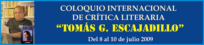 "COLOQUIO INTERNACIONAL ""TOMÁS ESCAJADILLO"""