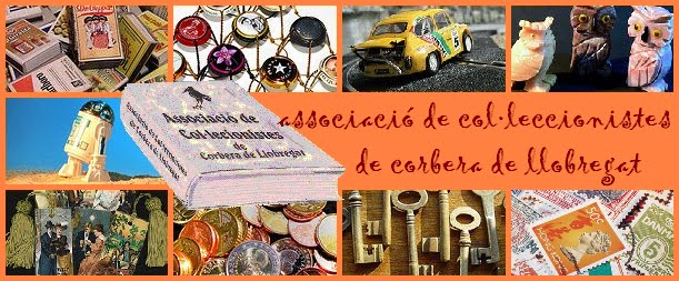 Associació de Col.leccionistes de Corbera de Llobregat / Coleccionistas / Collectors