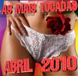 Baixar CD As Mais Tocadas de Abril de 2010