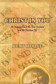 Christ in You, by Dr. Kent Hodge