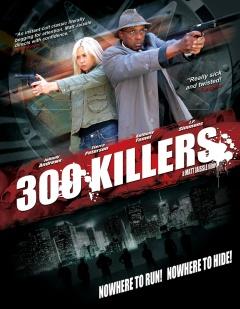 300 killers