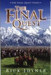 The Final Quest - By Rick Joyner