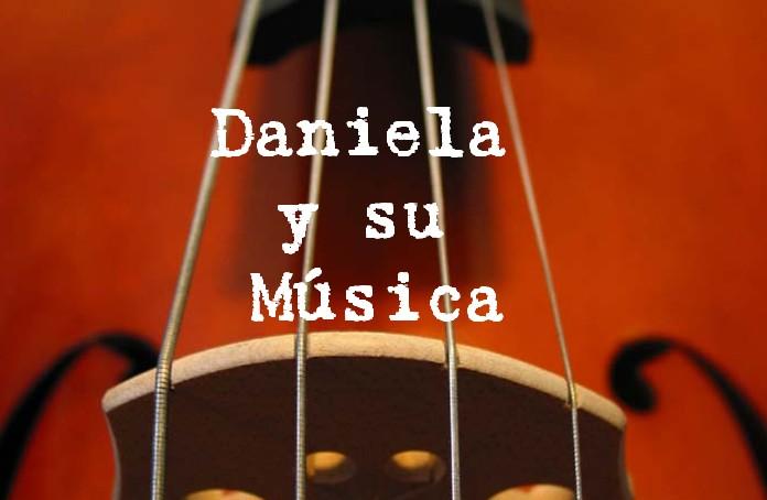 La Música y Daniela