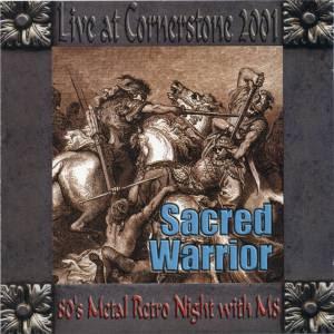 Sacred Warrior - Live at Cornerstone 2001