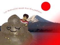 Rancio en Japón, aquí: