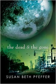 Book Cover Image: The Dead and the Gone by Susan Beth Pfeffer