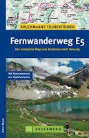 Wanderführer Fernwanderweg E5 / Bruckmann