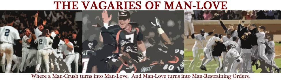 The Vagaries of Man-Love