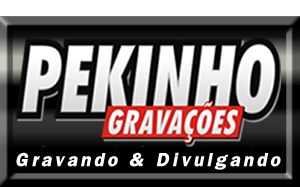 PEKINHO GRAVAÇÕES
