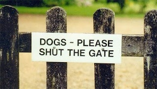 funny dog signs please shut the gate photo
