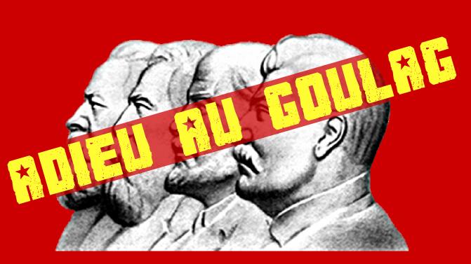 Vive Le Goulag !