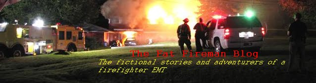 The Fat Fireman Blog