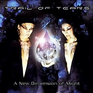 Trail Of Tears - A New Dimension Of Might
