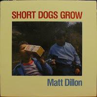 Short Dogs Grow - Matt Dillon