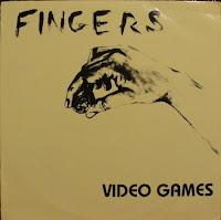 Fingers - Video Games ep (1982, AXO)