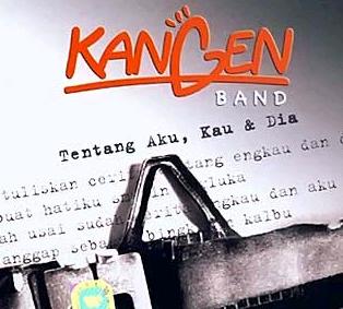 Kangen band - Album Tentang Aku,Kau dan Dia