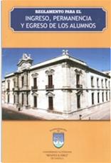 REGLAMENTO PARA EL INGRESO, PERMANENCIA Y EGRESO DE LOS ALUMNOS
