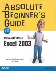 Download Free ebooks Absolute Beginner's Guide to Microsoft® Office Excel 2003
