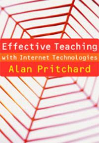 Download Free ebooks Effective Teaching with Internet Technologies
