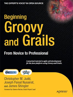 Download Free ebooks Beginning Groovy and Grails - From Novice to Professional (With Source Code)