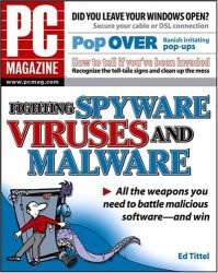 Download free ebooks PC Magazine Fighting Spyware, Viruses, and Malware