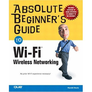 Download Free ebooks Absolute Beginner's Guide to Wi-Fi Wireless Networking