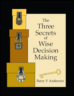 Download Free ebooks The Three Secrets of Wise Decision Making