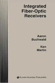 Download Free ebooks Integrated Fiber Optic Receivers