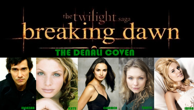 Breaking Dawn Denali Coven