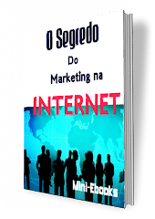 Saiba acerca: O Segredo Do Marketing Na Internet